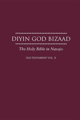 Navajo Old Testament Vol II: Navajo Bible  -     By: American Bible Society