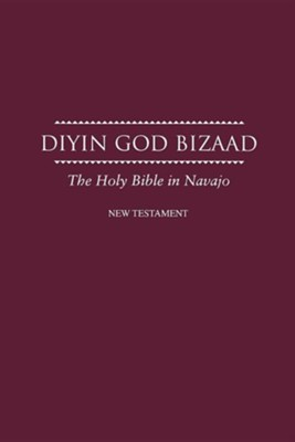 Navajo New Testament  -     By: American Bible Society