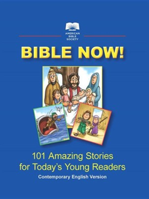 Bible Now! Children's Illustrated Bible  -