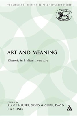 Art and Meaning: Rhetoric in Biblical Literature
