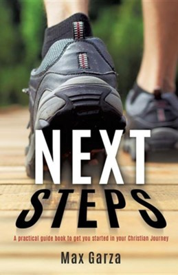 Next Steps  -     By: Max Garza