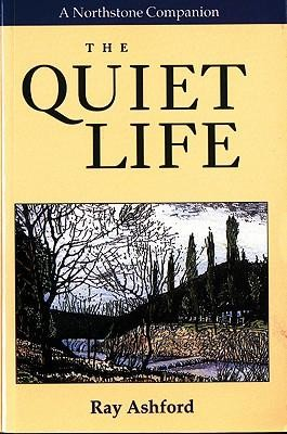 The Quiet Life  -     By: Ray Ashford