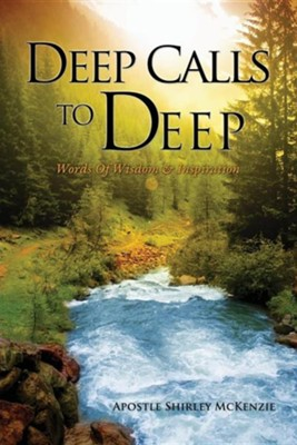 Deep Calls to Deep  -     By: Shirley McKenzie