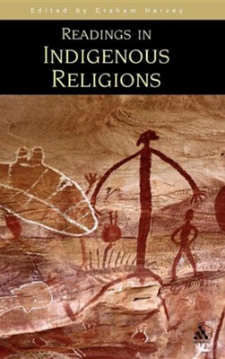 Readings in Indigenous Religions  -     Edited By: Graham Harvey     By: Graham Harvey(ED.)
