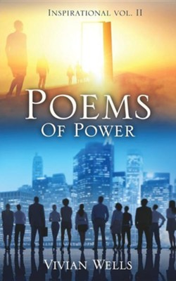 Poems of Power: Inspirational Vol. II  -     By: Vivian Wells