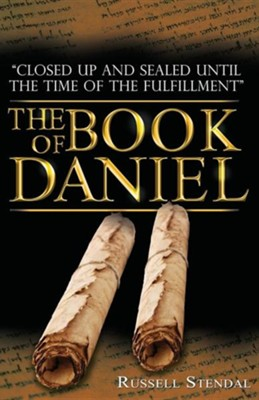 The Book of Daniel: Prophecy for Today, a Bible Study of Daniel  -     By: Russell M. Stendal