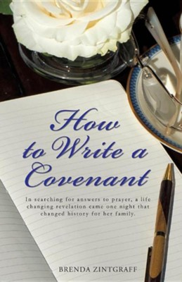 How to Write a Covenant  -     By: Brenda Zintgraff