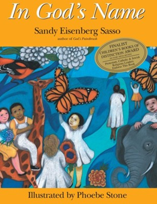 In God's Name    -     By: Sandy Eisenberg Sasso     Illustrated By: Phoebe Stone