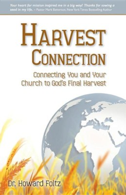 Harvest Connection  -     By: Dr. Howard Foltz