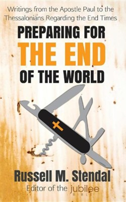Preparing for the End of the World  -     By: Russell M. Stendal