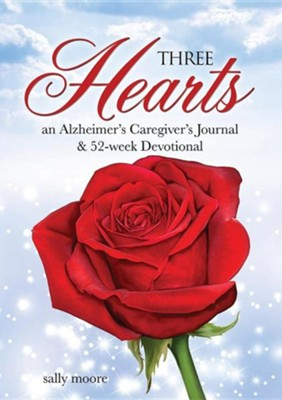 Three Hearts  -     By: Sally Moore