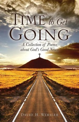 Time to Get Going  -     By: David H. Wersler