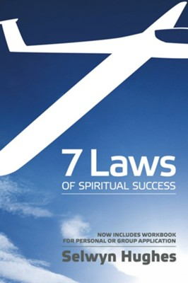 7 Laws of Spiritual Success  -     By: Selwyn Hughes, Jennifer Oldroyd