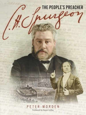 C. H. Spurgeon - The People's Preacher  -     By: Peter Morden