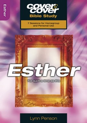 Esther: For Such a Time as This, Cover to Cover Bible Study Guides   -     By: Lynn Penson