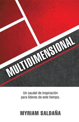 Multidimensional  -     By: Myriam Saldana