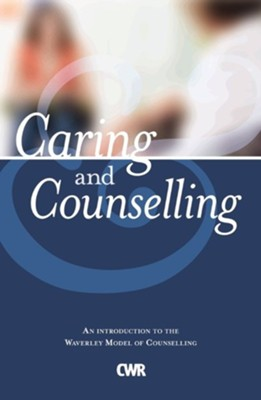 Caring and Counselling  -     By: Ron Kallmier