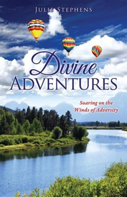 Divine Adventures  -     By: Julie Stephens