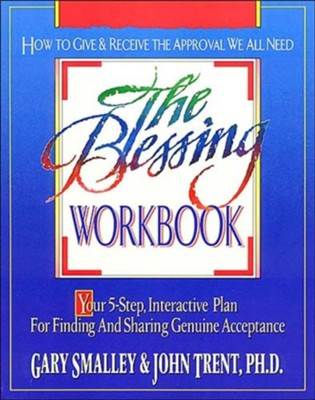 The Blessing Workbook   -     By: Gary Smalley, John Trent Ph.D.