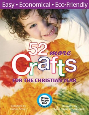 52 More Crafts for the Christian Year  -     By: Donna Scorer