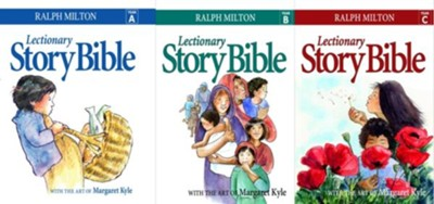 Lectionary Story Bible SET: Year A, B, C  -     By: Ralph Milton     Illustrated By: Margaret Kyle