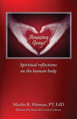 Amazing Grays  -     By: Martha R. Hinman     Illustrated By: Maria Del Carmen Cabrera