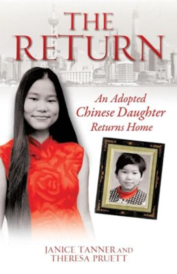 The Return  -     By: Janice Tanner, Theresa Pruett