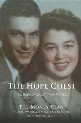 The Hope Chest  -     By: The Money Clan