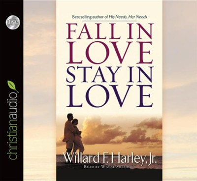 Fall in Love, Stay in Love Unabridged Audiobook on CD  -     Narrated By: Wayne Shepherd     By: Willard F. Harley