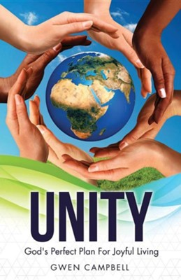 Unity  -     By: Gwen Campbell