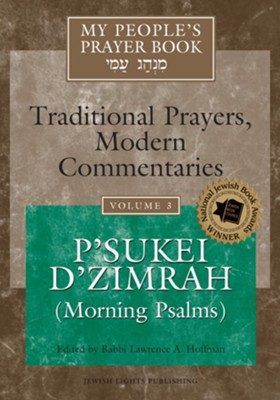 My People's Prayer Book: Volume 3, Morning Psalms   -     By: Rabbi Lawrence A. Hoffman