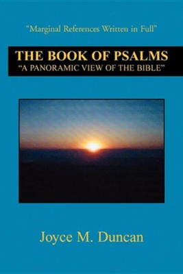 The Book of Psalms: A Panoramic View of the Bible  -     By: Joyce M. Duncan