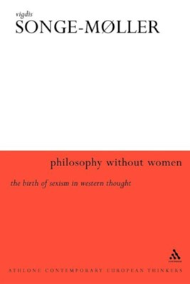Philosophy Without Women  -     By: Vigdis Songe-Moller, Peter Cripps