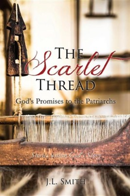 The Scarlet Thread  -     By: J.L. Smith