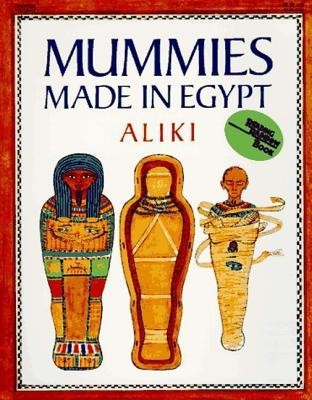 Mummies Made in Egypt  -     By: Aliki