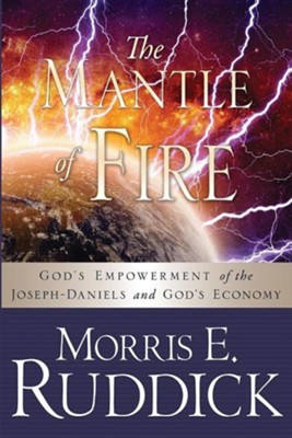 The Mantle of Fire  -     By: Morris E. Ruddick