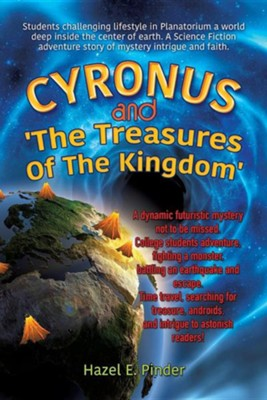 Cyronus and 'The Treasures of the Kingdom'  -     By: Hazel E. Pinder