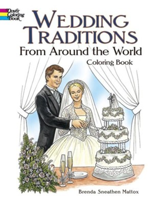 Wedding Traditions from Around the World Coloring Book  -     By: Brenda Sneathen Mattox