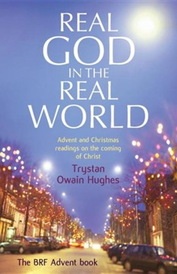 Real God in the Real World  -     By: Trystan Owain Hughes