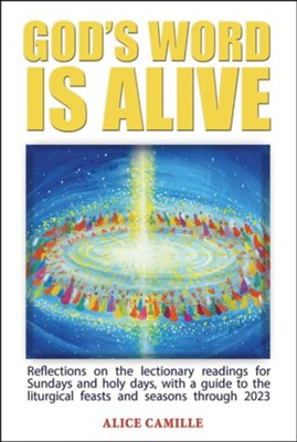 God's Word Is Alive  -     By: Alice Camille