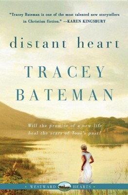 Distant Heart, Westward Hearts Series #2   -     By: Tracey Bateman
