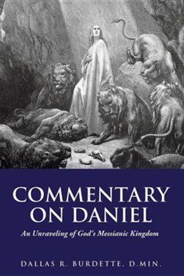 Commentary on Daniel  -     By: Dallas Burdette