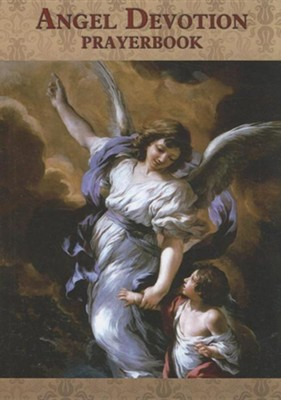 Angel Devotion Prayerbook  -     By: Luis Valverde