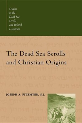 The Dead Sea Scrolls and Christian Origins  -     By: Joseph A. Fitzmyer