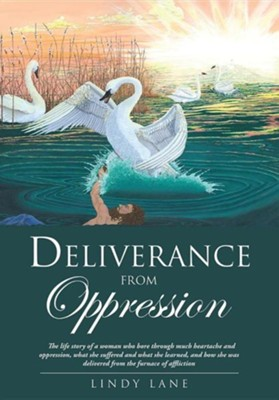 Deliverance from Oppression  -     By: Lindy Lane