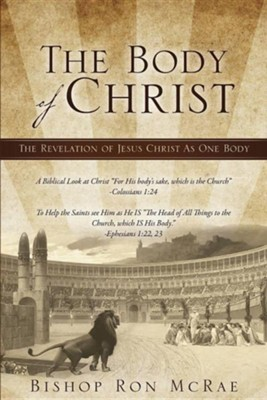 The Body of Christ  -     By: Ron McRae