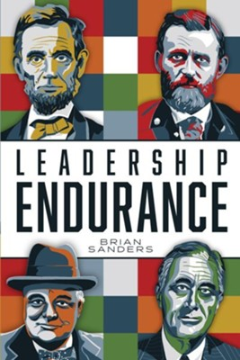 Leadership Endurance  -     By: Brian Sanders