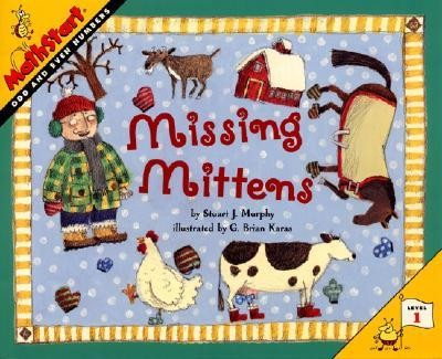 Missing Mittens  -     By: Stuart J. Murphy     Illustrated By: G. Brian Karas