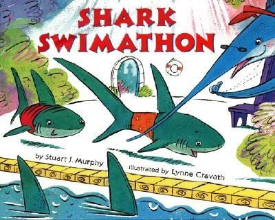 Shark Swimathon  -     By: Stuart J. Murphy     Illustrated By: Lynne Cravath