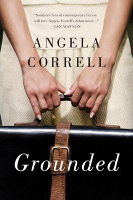 Grounded  -     By: Angela Correll